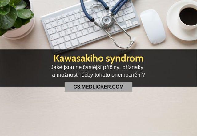 Kawasakiho choroba – příznaky, příčiny a léčba