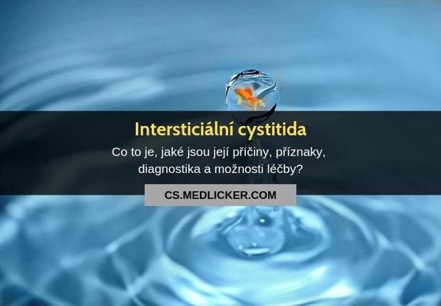 Intersticiální cystitida – syndrom bolesti v oblasti močového měchýře – příznaky, příčiny a léčba