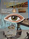 Oční chirurg doporučuje oční jógu a akupunkturu