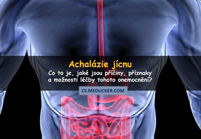 Achalázie jícnu – příznaky a projevy nemoci