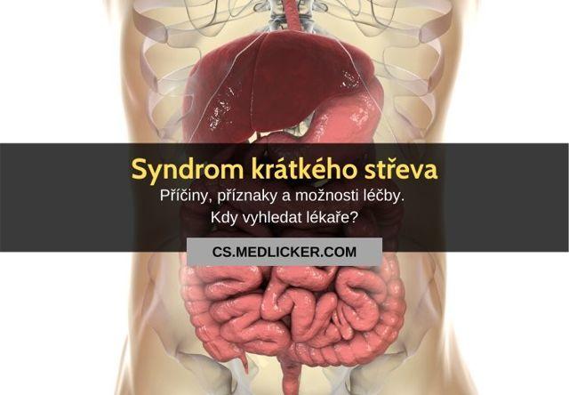 Syndrom krátkého střeva – příznaky, příčiny a léčba